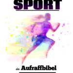 Motivation zum Sport — die Aufraffbibel